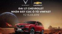 Đại lý Chevrolet bắt đầu nhận đặt cọc xe ô tô VinFast tại Việt Nam
