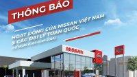 Nissan Việt Nam đóng cửa toàn bộ hệ thống showroom từ ngày 1/4