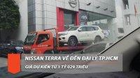 Cận cảnh Nissan Terra 2019 trên đường về đại lý TP.Hồ Chí Minh