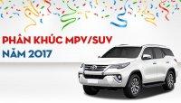Top 10 xe SUV/MPV bán nhiều nhất thị trường ô tô Việt Nam 2017