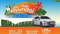 """Hyundai Thành Công ưu đãi """"chăm sóc xế"""" cho khách hàng trong tháng 6/2019"""