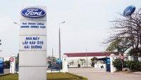 Nhà máy Ford tại Hải Dương dừng sản xuất để tránh dịch Covid-19