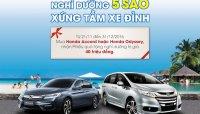 Nhận chuyến nghỉ dưỡng 40.000.000 Đồng khi mua Honda Odyssey và Accord